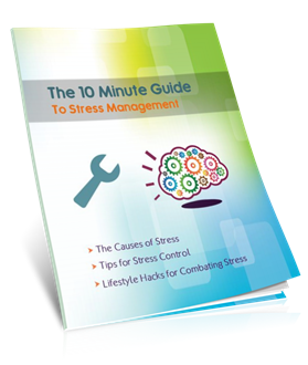 The 10 Minute Guide for Stress Management