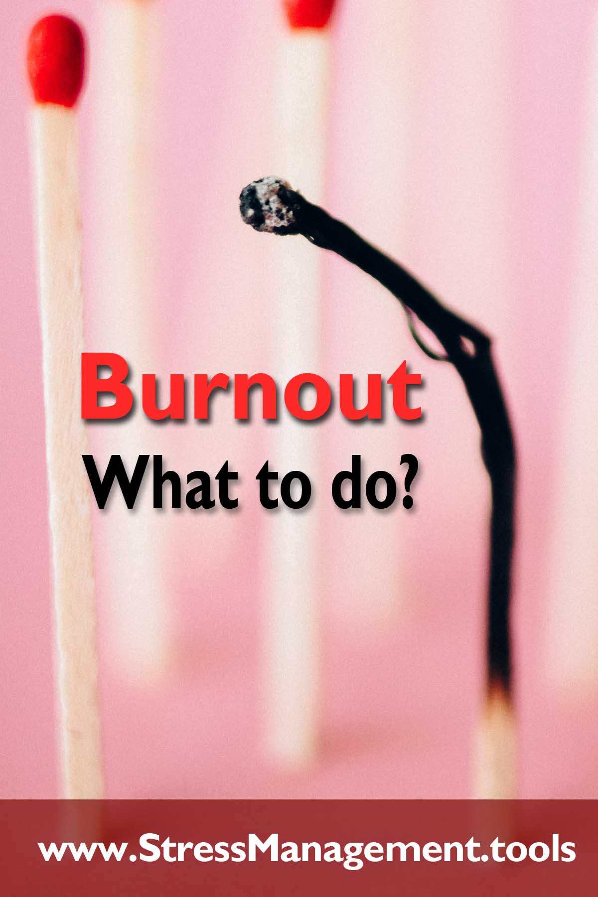 Burnout - What to do?