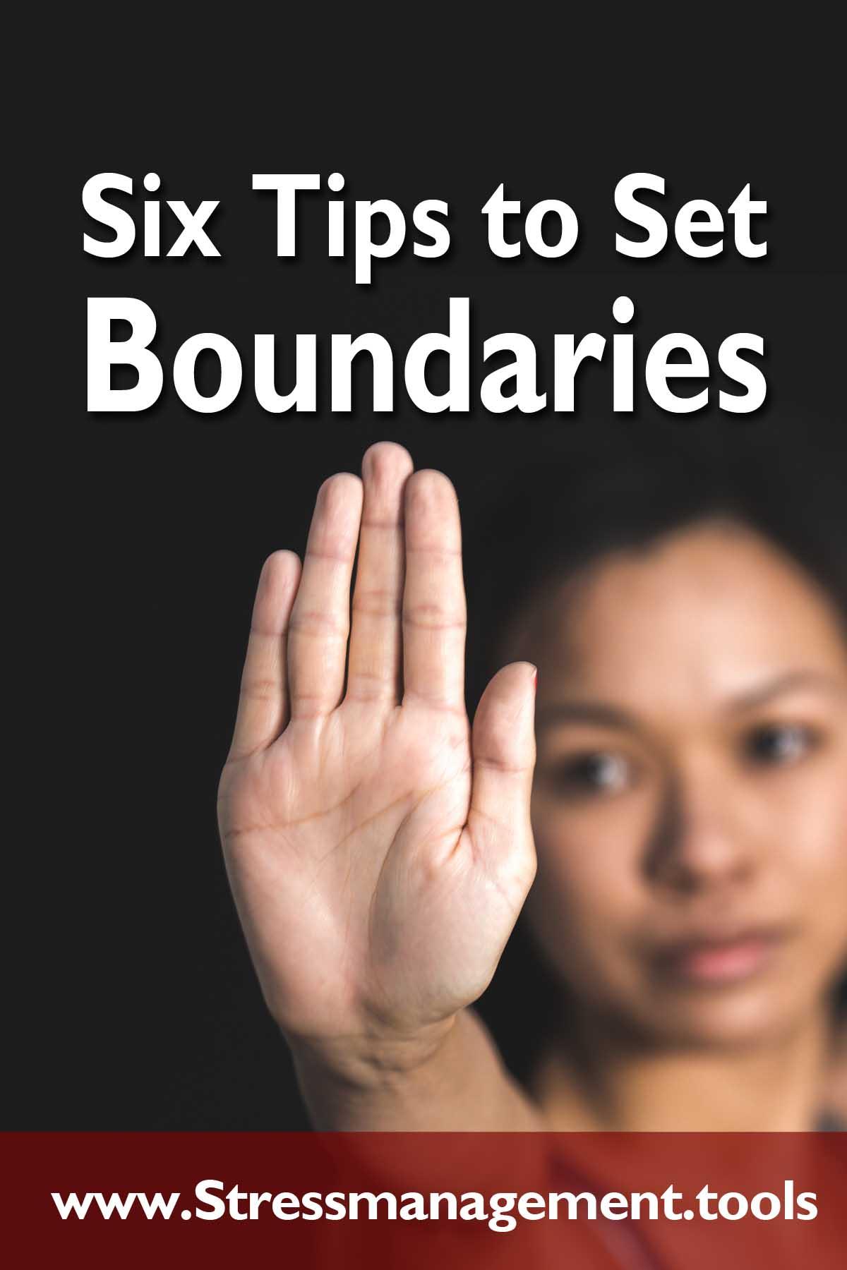 Six Tips to Set Boundaries