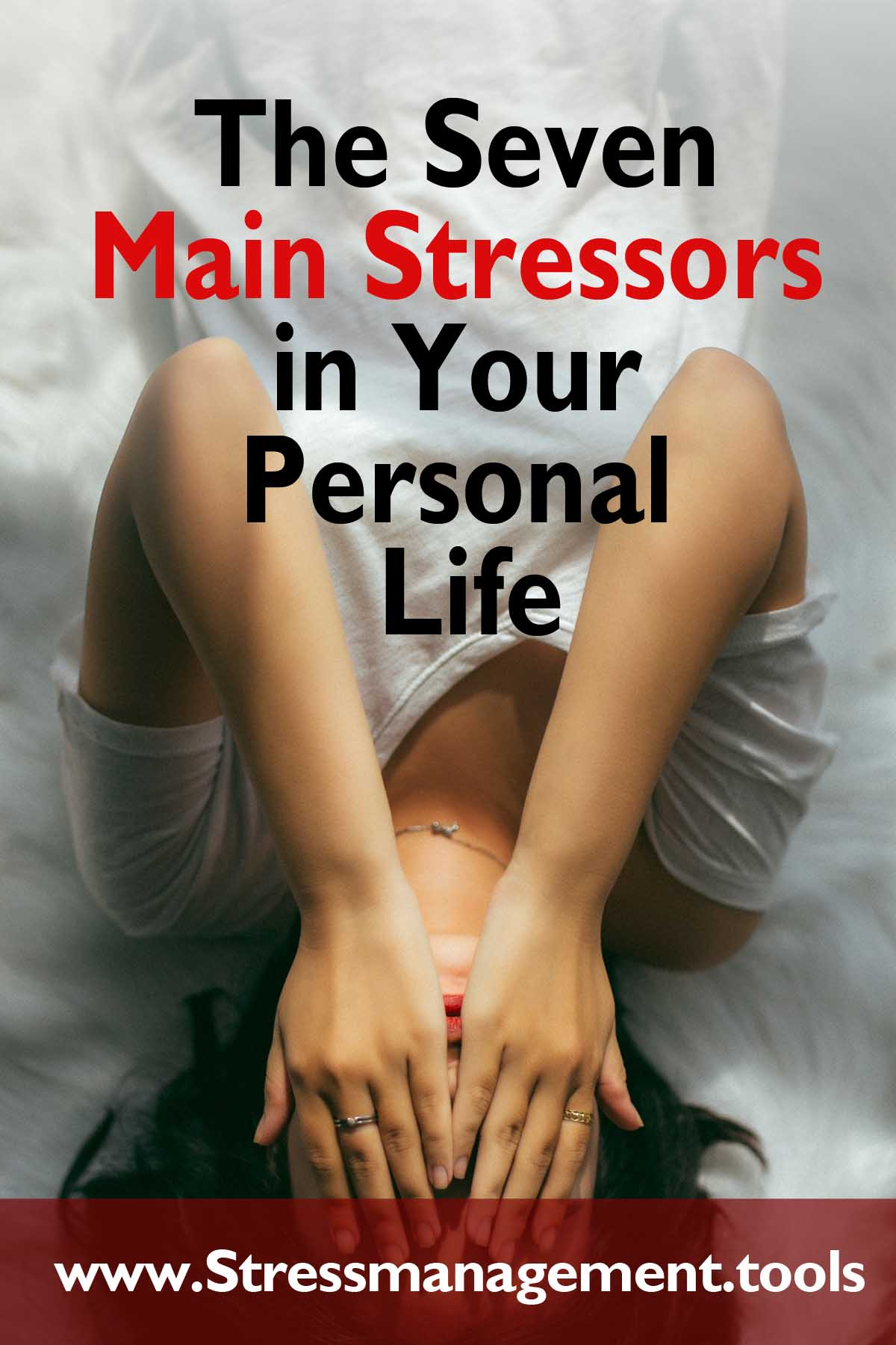 The Seven Main Stressors in Your Personal Life