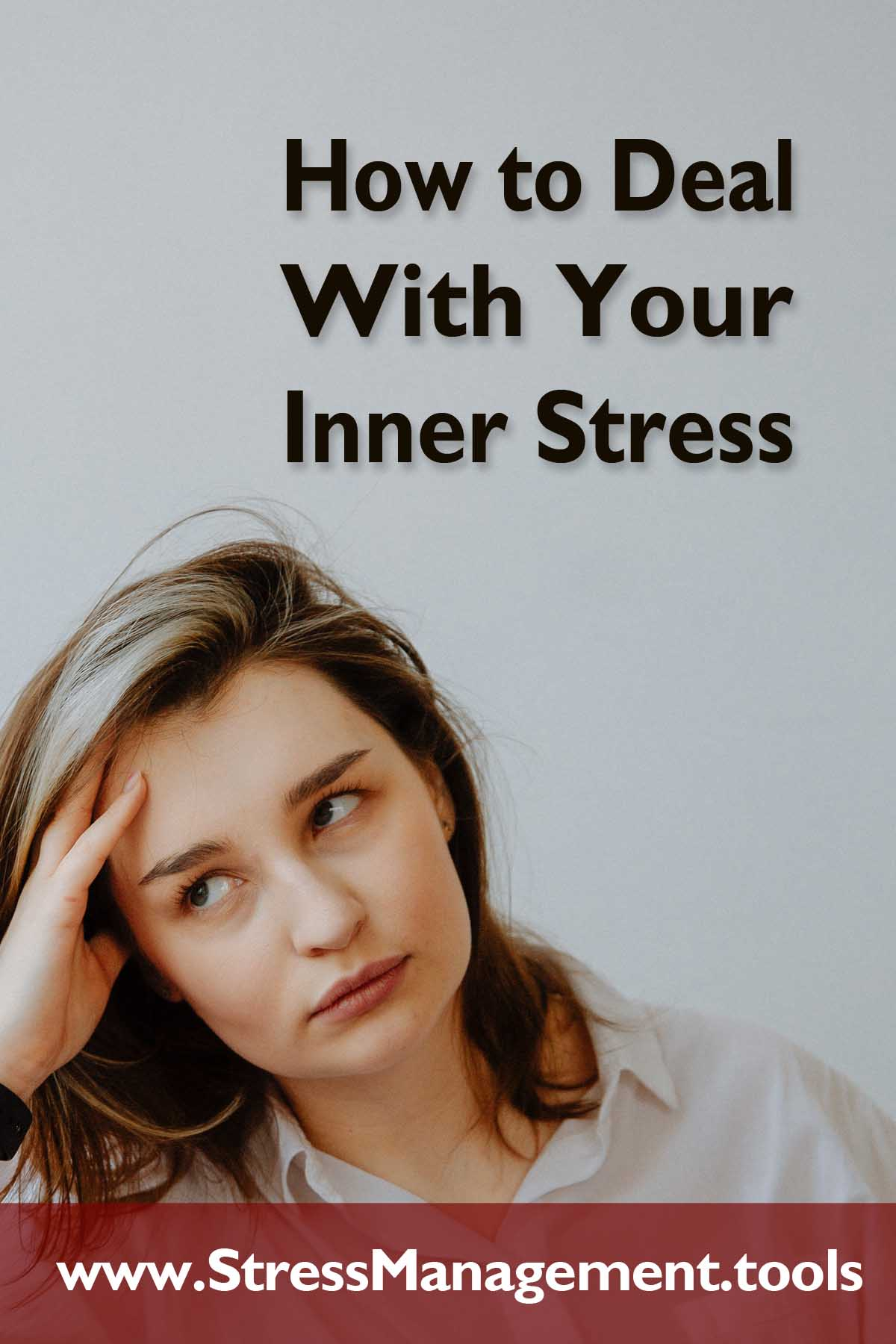 How to Deal With Your Inner Stress
